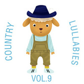 Country Lullabies, Vol. 9 by The Cat and Owl
