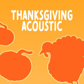 Thanksgiving Acoustic by Various Artists