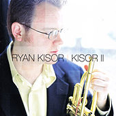 Kisor Ⅱ by Ryan Kisor