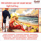 The Golden Age of Light Music: Light And Easy by Various Artists