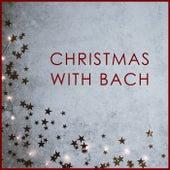 Christmas with Bach von Johann Sebastian Bach