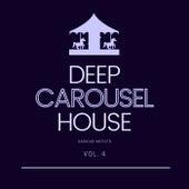 Deep-House Carousel, Vol. 4 von Various Artists
