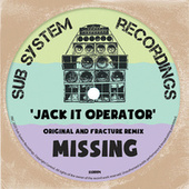 Jack It Operator (Fracture Remix) / Original Mix by Missing