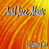 Acid Jazz Music Vol. Two di Mike Williams