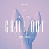 Beautiful Chill Out Collection, Vol. 3 by Various Artists