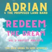 Redeem the Dream, Vol. 2: Protest and Vote (The Rock Opera to Save America) von Adrian