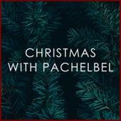 Christmas with Pachelbel de Johann Pachelbel