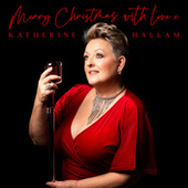 Merry Christmas, with love x by Katherine Hallam