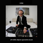 All Visible Objects (Quarantine DJ Set) de Moby
