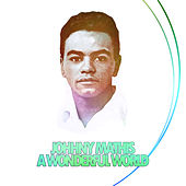 Johnny Mathis - A Wonderful World by Johnny Mathis