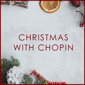 Christmas with Chopin von Frédéric Chopin