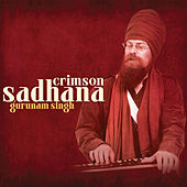 Crimson Sadhana by Gurunam Singh