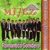 Romantico Sonidero by Grupo Mijez