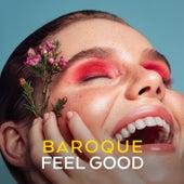 Baroque Feel Good von Johann Sebastian Bach