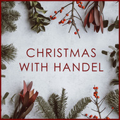 Christmas with Handel by George Frideric Handel