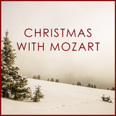 Christmas with Mozart de Wolfgang Amadeus Mozart