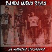 La Máquina Sopladora by Banda Nuevo Stylo