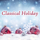 Classical Holiday de Various Artists