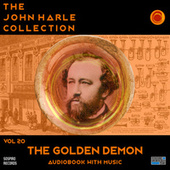The John Harle Collection Vol. 20: The Golden Demon (Audiobook with Music) de John Harle