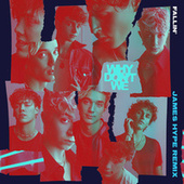 Fallin' (Adrenaline) (James Hype Remix) by Why Don't We