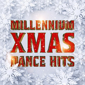 Millennium X-Mas Dance Hits by Various Artists