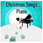 Christmas Songs Piano von Various Artists