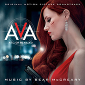 Ava (Original Motion Picture Soundtrack) by Bear McCreary