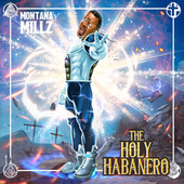 The Holy Habanero von Montana Millz