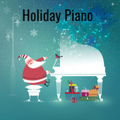 Holiday Piano by Various Artists
