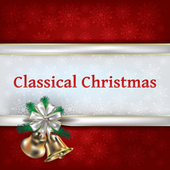 Classical Christmas von Wolfgang Amadeus Mozart