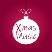 Xmas Music von Various Artists