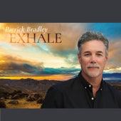 Exhale von Patrick Bradley