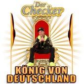 König von Deutschland von Der Checker
