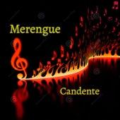 Merengue Candente by Kinito Méndez, Los Hermanos Rosario, Fernando Villalona, Johnny Ventura, Hector Acosta