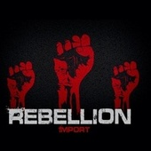 Rebellion von Import