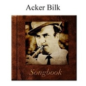 The Acker Bilk Songbook by Acker Bilk