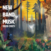 New Band Music 2020 - 2021 by Various Artists