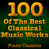 75 Of The Best Classical Music Works (Piano Classics) by Music Classics