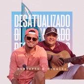 Desatualizado von Humberto & Ronaldo