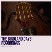The Birdland Days Recordings by Miles Davis
