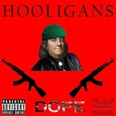 Hooligans by Dope