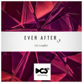 Ever After by Dj Conflict