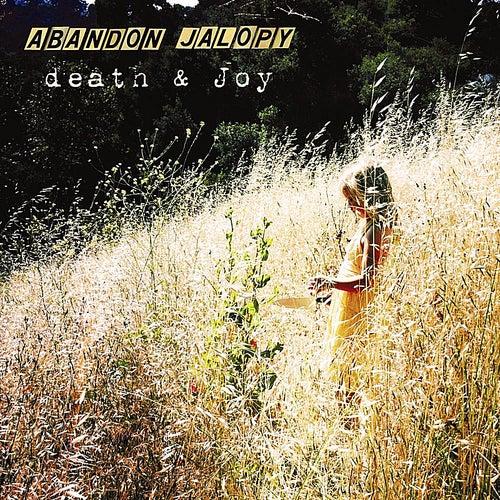 Death & Joy by Abandon Jalopy