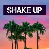 Shake Up de Chill Relax
