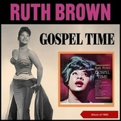 Gospel Time (Album of 1962) by Ruth Brown