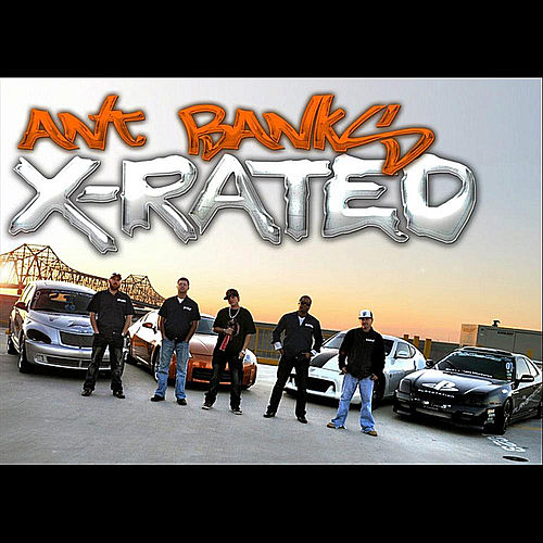 Xrated (Remix) by Ant Banks