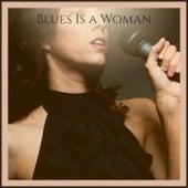 Blues Is a Woman fra Howlin' Wolf, T-Bone Walker, Leadbelly, Gladys Knight