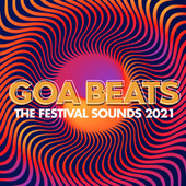 Goa Beats - the Festival Sounds 2021.1 by Various Artists
