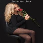 Amor en Spray von Jimmy
