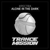 Alone In The Dark by Xpectra